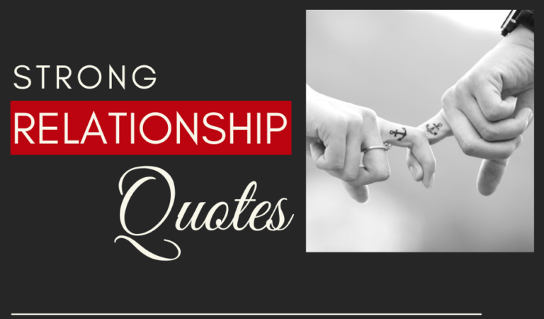 Strong Relationship Quotes – Love Quotes