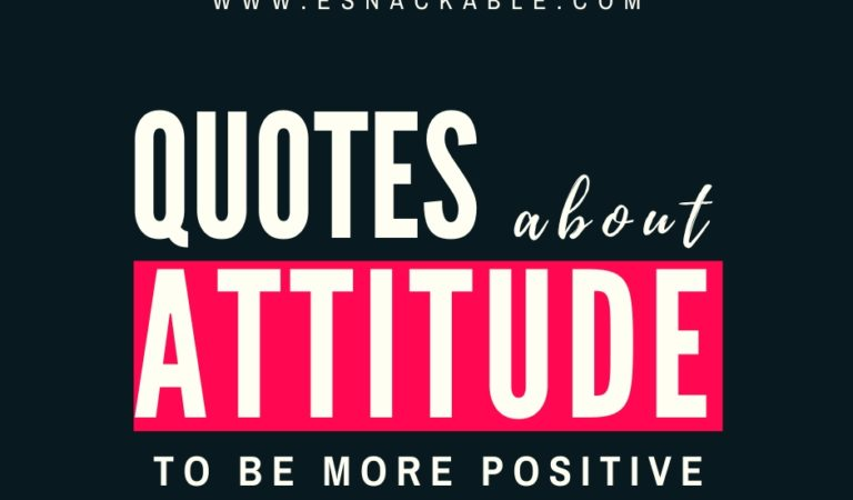 Quotes about Attitude to be more Positive